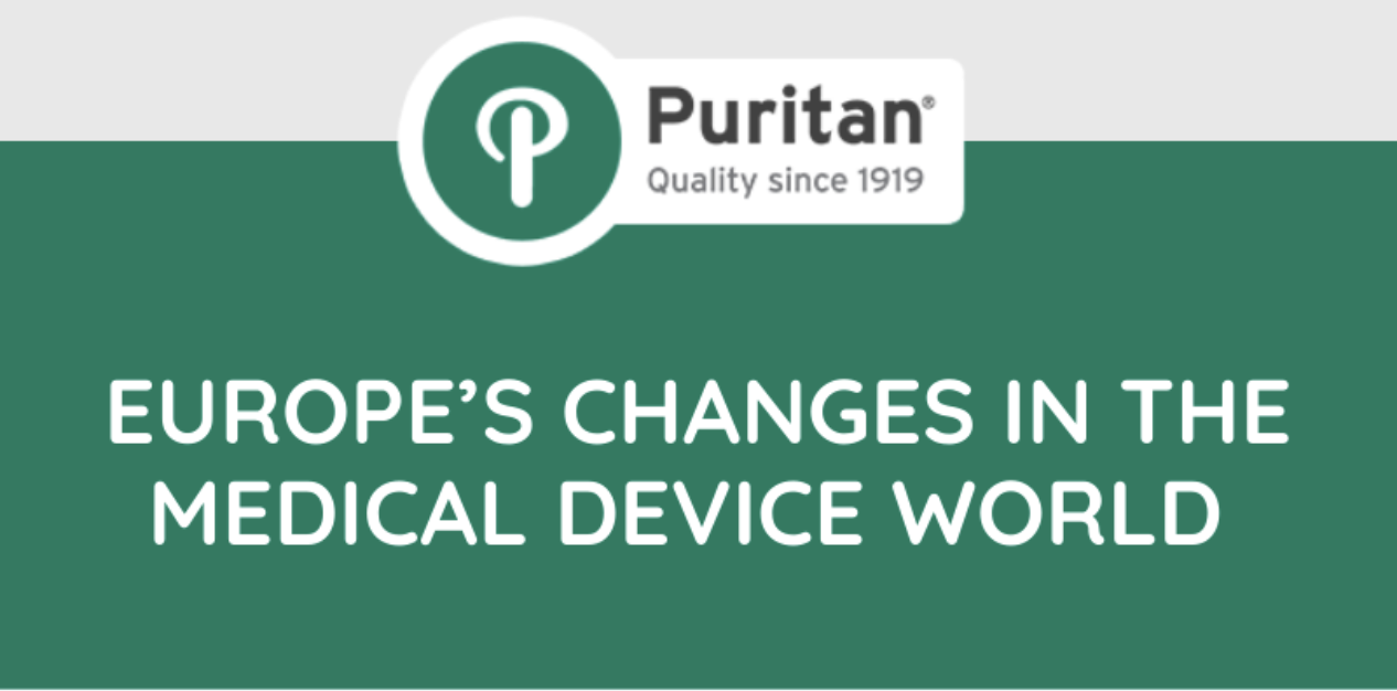 Puritan and MDR | Europe's Changes in the Medical Device World